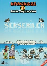 Komikaze 13 Serseriler %20 indirimli Erdil Yaşaroğlu