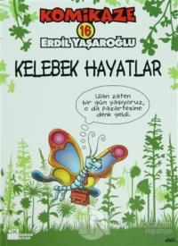 Komikaze 16 Kelebek Hayatlar %20 indirimli Erdil Yaşaroğlu