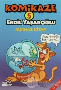 Komikaze 5 - Kurnaz Kitap Erdil Yaşaroğlu
