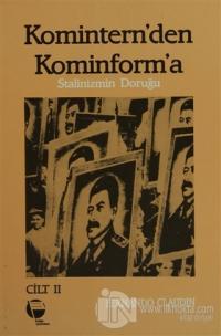 Komintern'den Kominforma - Cilt 2
