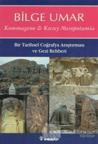 Kommagene & Kuzey Mesopotamia %20 indirimli Bilge Umar