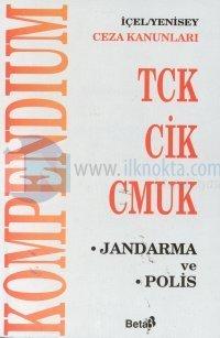 Kompendium -2- Ceza Kanunları TCK / CİK / CMUKJandarma ve Polis