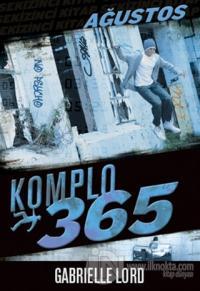 Komplo 365 : Ağustos
