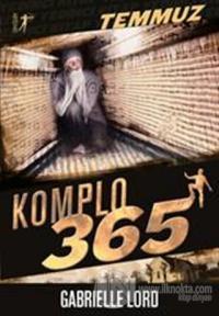 Komplo 365 : Temmuz