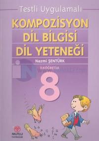 Kompozisyon Dil Bilgisi Dil Yeteneği İlköğretim 8Testli Uygulamalı