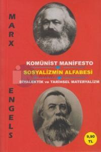 Komünist Manifesto - Sosyalizmin Alfabesi - Diyalektik ve Tarihsel Materyalizm (Cep Boy)