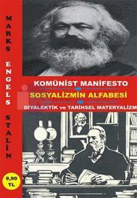 Komünist Manifesto & Sosyalizmin Alfabesi & Tarihi Materyalizm