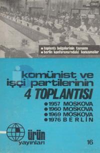 Komünist ve İşçi Partilerinin 4 Toplantısı