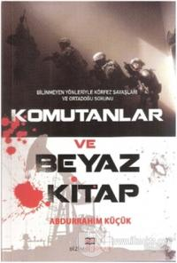Komutanlar ve Beyaz Kitap
