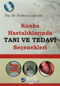 Konka Hastalıklarında Tanı ve Tedavi Seçenekleri