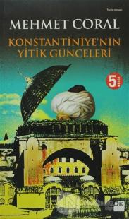 Konstantiniye'nin Yitik Günceleri Mehmet Coral