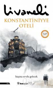 Konstantiniyye Oteli (Ciltli)