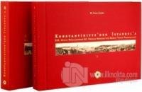 Konstantiniyye'den İstanbul'a 1. ve 2. Cilt (2 Cilt Takım) (Ciltli)