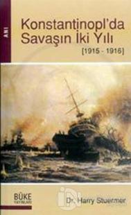 Konstantinopl'da Savaşın İki Yılı