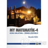 Konu Anlatımlı - Örnek Çözümlü My Matematik 4