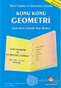 Konu Konu Geometri - Uzay Geometri ve Üç Boyutlu Cisimler