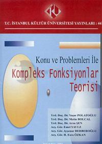 Konu ve Problemleri ile Kompleks Fonksiyonlar Teorisi