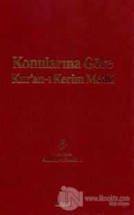 Konularına Göre Kur'an-ı Kerim Meali (Ciltli)
