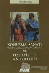 Konuşma Sanatı ve Özdeyişler Antolojisi