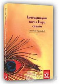 Konuşmayan Tavus Kuşu Camio