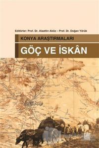 Konya Araştırmaları - Göç ve İskan