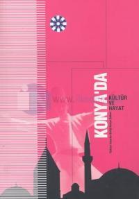 Konya'da Kültür ve Hayat