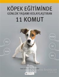 Köpek Eğitiminde Günlük Yaşamı Kolaylaştıran 11 Komut %25 indirimli Ti