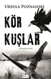 Kör Kuşlar %30 indirimli Ursula Poznanski