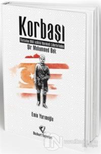 Korbaşı: Şir Muhammed Bek - Türkistan Milli İstiklal Hareketi Liderlerinden