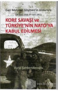 Kore Savaşı ve Türkiye'nin Nato'ya Kabul Edilmesi %25 indirimli Vural