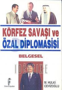 Körfez Savaşı ve Özal Diplomasisi