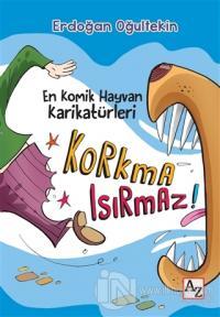 Korkma Isırmaz! %25 indirimli Erdoğan Oğultekin