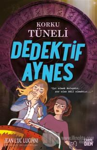 Korku Tüneli - Dedektif Aynes