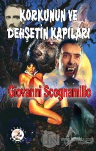Korkunun ve Dehşetin Kapıları %30 indirimli Giovanni Scognamillo