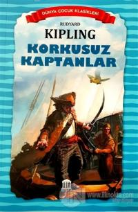 Korkusuz Kaptanlar - Dünya Çocuk Klasikleri Rudyard Kipling