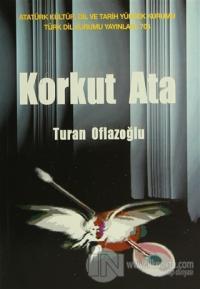 Korkut Ata %10 indirimli A. Turan Oflazoğlu