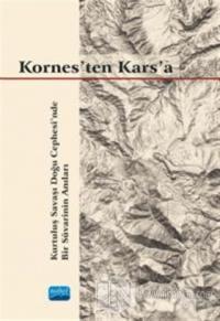 Kornes'ten Kars'a Gökalp Selışık Erkılıç
