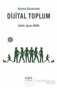 Korona Günlerinde Dijital Toplum
