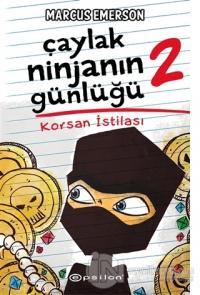Korsan İstilası - Çaylak Ninjanın Günlüğü 2 (Ciltli)