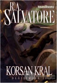 Korsan Kral - Değişimler 2 %20 indirimli R. A. Salvatore