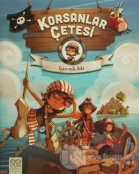 Korsanlar Çetesi : Gizemli Ada