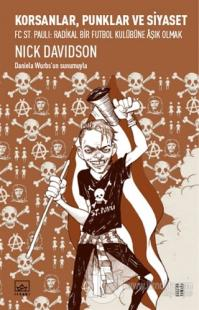 Korsanlar, Punklar ve Siyaset