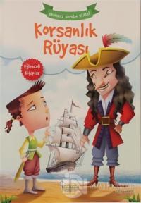 Korsanlık Rüyası - Okumayı Sevdim Dizisi