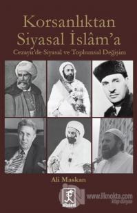 Korsanlıktan Siyasal İslam'a