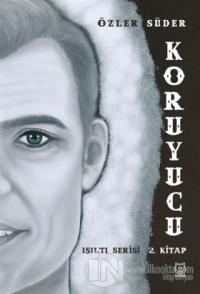 Koruyucu - Işıltı Serisi 2. Kitap
