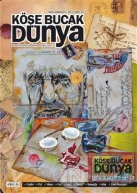 Köşe Bucak Dünya Dergisi Sayı: 13 Mayıs - Haziran 2014