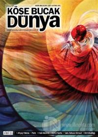 Köşe Bucak Dünya Dergisi Sayı: 16 Kasım - Aralık 2014