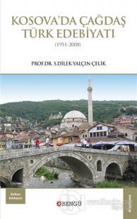 Kosova'da Çağdaş Türk Edebiyatı (1951-2008)