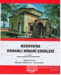 Kosova'da Osmanlı Mimari Eserleri (2 Cilt Takım) (Ciltli)