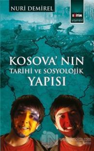 Kosova'nın Tarihi ve Sosyolojik Yapısı